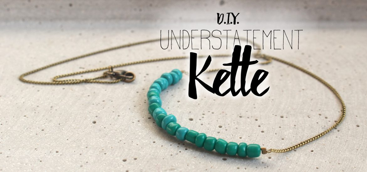 DIY Understatement Kette